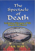 The Spectacle of Death (including Glimpses of Life Beyond Grave)