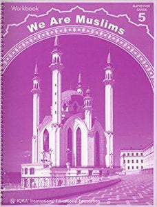 We Are Muslims Workbook: Grade 5