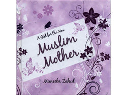 A Gift for the New Muslim Mother-0