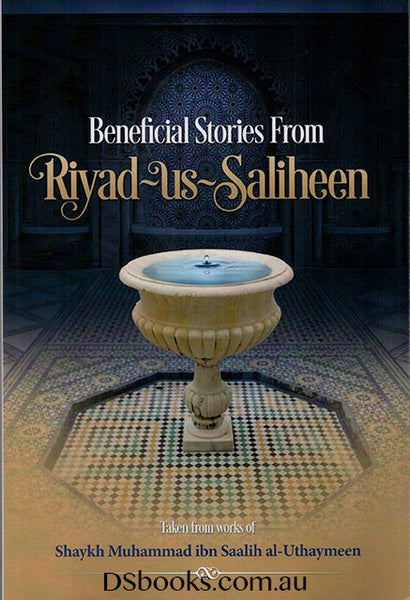 Beneficial Stories From Riyad us Saliheen (Default)