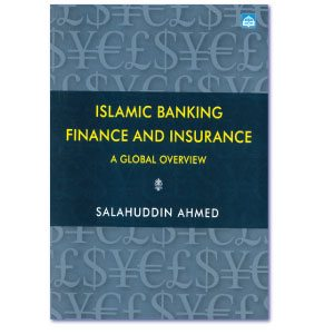 Islamic Banking Finance and Insurance a Global Overview -0