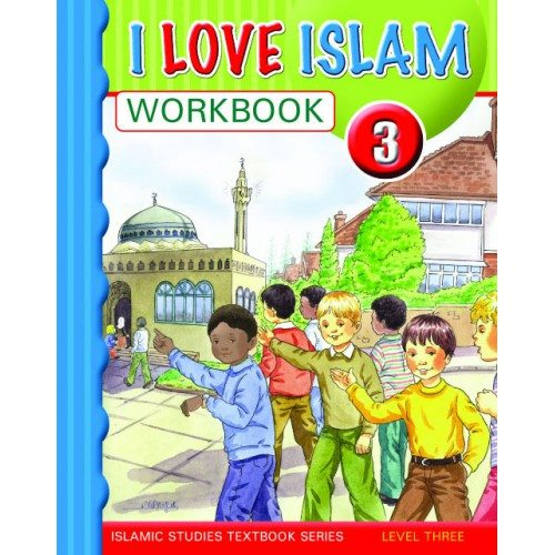 I Love Islam Workbook Grade/Level 3 - Darussalam Islamic Bookshop Australia
