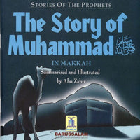 Stories Of The Prophets: The Story of Muhammad (SAW) In Makkah - Darussalam Islamic Bookshop Australia