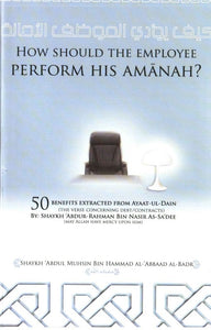 How Should the Employee Perform His Amanah?-0