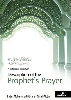 Description of the Prophet's Prayer
