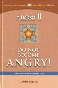 Golden Advice Series - Do Not Become Angry (Book 3) -0