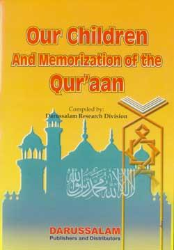 Our Children and Memorization of the Qur'an -0