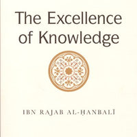 The Excellence Of Knowledge - Darussalam Islamic Bookshop Australia