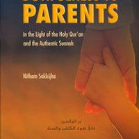 Dutifulness To Parents - Darussalam Islamic Bookshop Australia