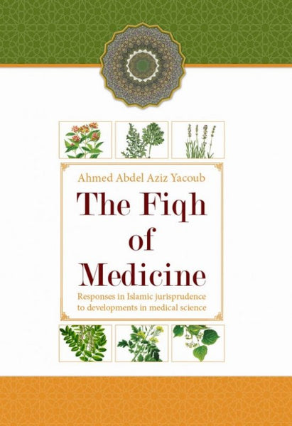 The Fiqh Of Medicine - Darussalam Islamic Bookshop Australia