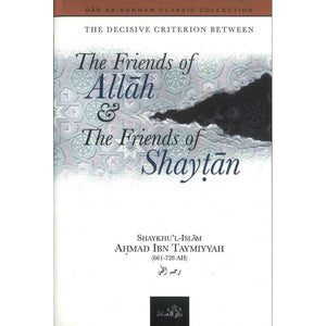Friends of Allah & the Friends of Shaytan-0