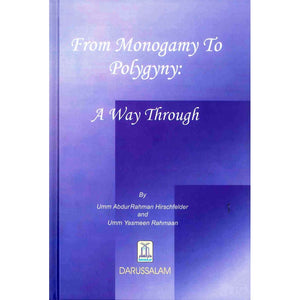 From Monogamy to Polygyny: A way Through-0
