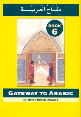 Gateway to Arabic Level 6-0