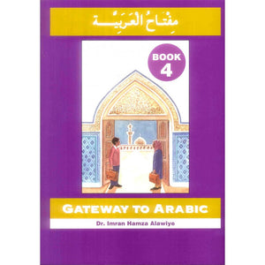 Gateway to Arabic Book 4-0
