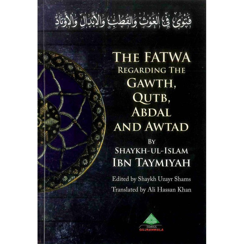 The Fatwa Regarding The Gawth, Qutb, Abdal And Awtad-0