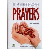Golden Stories of Accepted Prayers