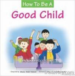 How To Be A Good Child (Default)