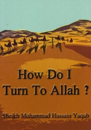 How Do I Turn To Allah? -0
