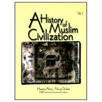 A History of Muslim Civilization: Volume 1-0