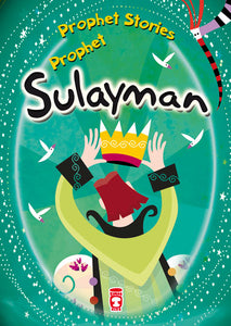 PROPHET STORIES – PROPHET SULAYMAN-0
