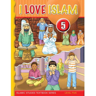 I Love Islam Textbook Grade/Level 5-0