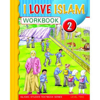 I Love Islam Text & Workbook Grade/Level 2-3258