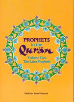 Prophets in the Quran: Volume Two- the Later Prophets-0