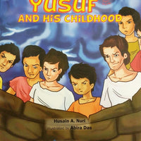Yusuf And His Childhood (Stories of the Messenger of Allah) -0