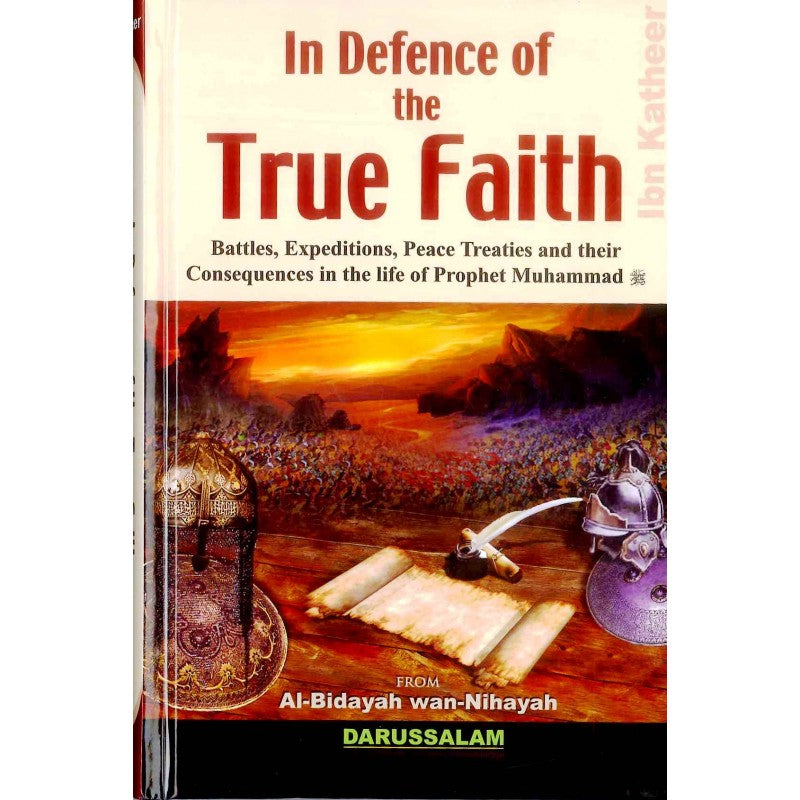 In Defence Of The True Faith - Darussalam Islamic Bookshop Australia