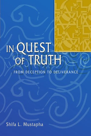 In Quest of Truth: From Deception to Deliverance -0