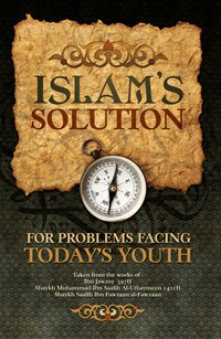 Islam's Solution for the Problems Facing Today's Youth (Default)