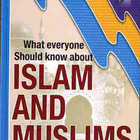 What Everyone Should Know About Islam and Muslim-0