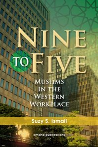 Nine To Five: Muslims in the Western Workplace -0