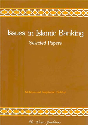 Issues in Islamic Banking: Selected Papers -0
