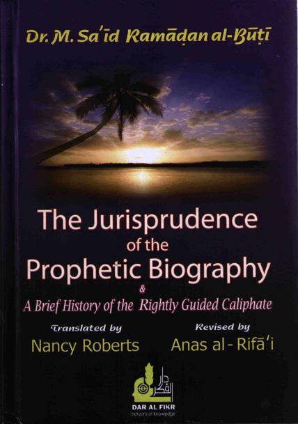 The Jurisprudence Of The Prophetic Biography - Darussalam Islamic Bookshop Australia