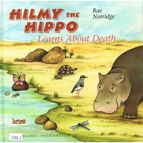 Hilmo The Hippo: Learns About Death