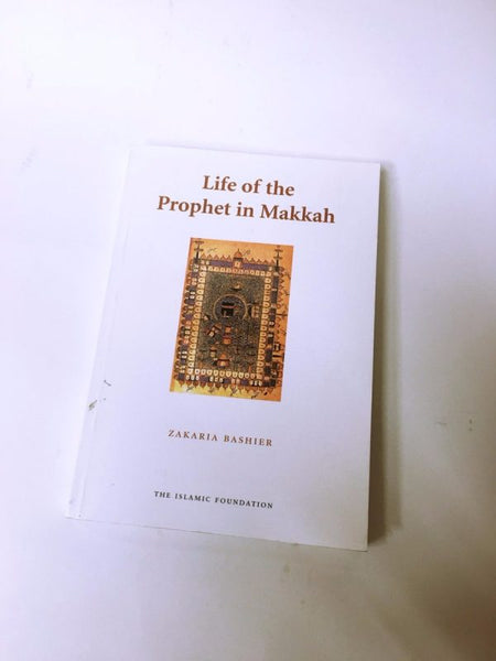 Life of the Prophet in Makkah-0