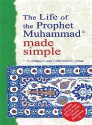 The Life of the Prophet Muhammad (pbuh) Made Simple (Default)