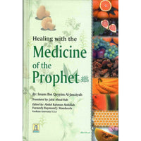 Healing With The Medicine Of The Prophet - Darussalam Islamic Bookshop Australia