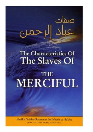 THE CHARACTERISTICS OF THE SLAVES OF THE MERCIFUL (Default)