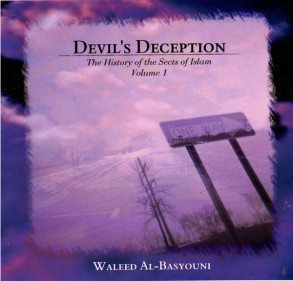 DEVIL'S DECEPTION: HISTORY OF THE SECTS-0