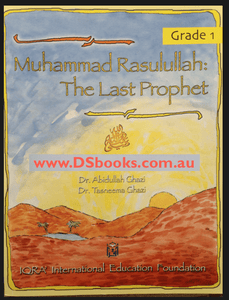 Muhammad Rasulullah The Last Prophet Textbook: Grade 1-0