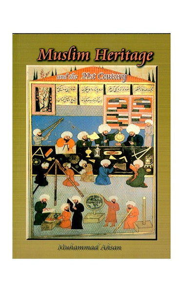 Muslim Heritage and the 21st Century-0
