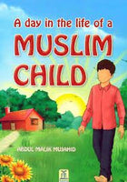 A Day in the Life of a Muslim Child (Default)