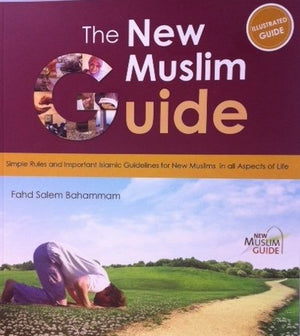 The New Muslim Guide