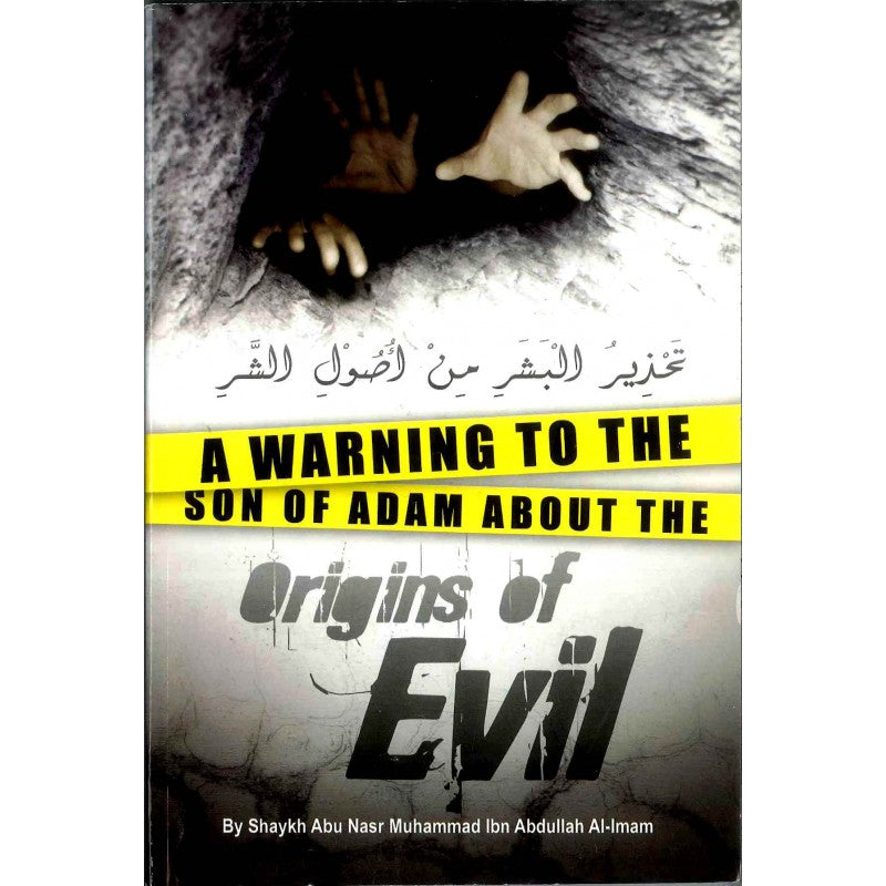 A Warning To The Son Of Adam About The Origins of Evil-0