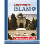 Learning Islam Parent/Teacher Guide Level 3 (Grade 8)-0