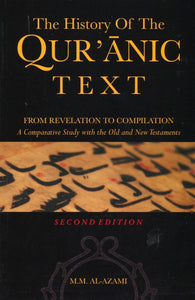 The History of The Qur'anic Text: From Revelation to Compilation-0
