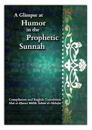A Glimpse At The Humor In The Prophetic Sunnah (Default