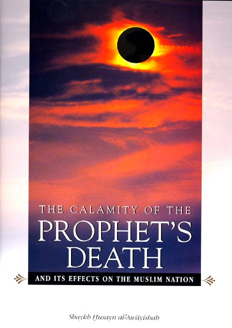 The Calamity of the Prophet's Death -0